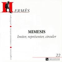 Susan Ossman - Hermès N° 22 : Mimesis - Imiter, représenter, circuler.