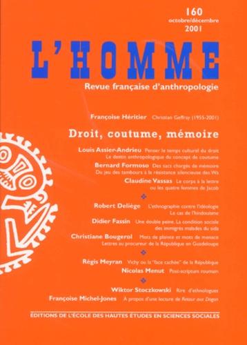 EHESS - L'Homme N° 160 octobre-décembre 2001 : Droit, coutume, mémoire.