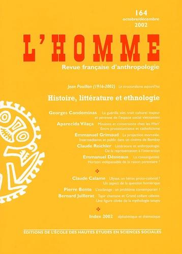 EHESS - L'Homme N° 164 Octobre-décembre 2002 : Histoire, littérature et ethnologie.