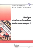 Rémy Campos et Nicolas Donin - Revue d'histoire des sciences humaines N° 14, 2006 : Musique et sciences humaines : rendez-vous manqués ?.