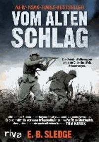 Vom alten Schlag - Der Zweite Weltkrieg am anderen Ende der Welt. Erinnerungen.