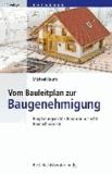 Vom Bauleitplan zur Baugenehmigung - Bauplanungsrecht, Bauordnungsrecht, Baunachbarrecht.