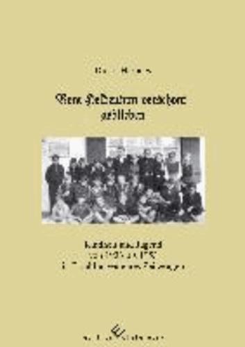 Vom Heldentum verschont geblieben - Kindheit und Jugend von 1933 bis 1953 in Erzählungen eines Zeitzeugen.
