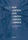Vom Lehren zum Lebenslangen Lernen - Formate akademischer Weiterbildung.