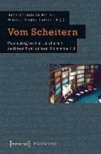 Vom Scheitern - Pädagogische Lektüren zeitgenössischer Romane III.
