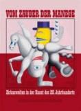 Vom Zauber der Manege - Zirkuswelten in der Kunst des 20. Jahrhunderts.
