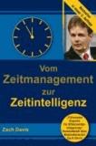 Vom Zeitmanagement zur Zeitintelligenz.
