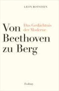 Von Beethoven zu Berg - Das Gedächtnis der Moderne.