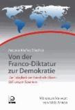 Von der Franco-Diktatur zur Demokratie - Die Tätigkeit der Friedrich-Ebert-Stiftung in Spanien.