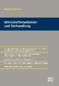 Von der Mediation bis zur Verhandlung - Konfliktanalyse und Konfliktlösungsstrategien für steuer-, wirtschafts- und rechtsberatende Berufe.