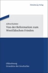 Von der Reformation zum Westfälischen Frieden.