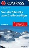 Von der Silvretta bis zum Großvenediger. Skitouren-Atlas.