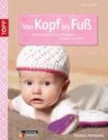 Von Kopf bis Fuß - Schuhe und Mützen für Babys häkeln.