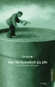 Von Meinsamkeit Zu Dir - Gedichte und Gedanken.