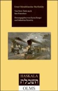 Von New-York nach San Francisco - Flüchtige Reiseskizzen aus dem Jahre 1869. Herausgegeben von Karin Bürger und Sebastian Panwitz..