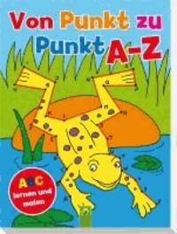 Von Punkt zu Punkt A-Z - ABC lernen und malen.