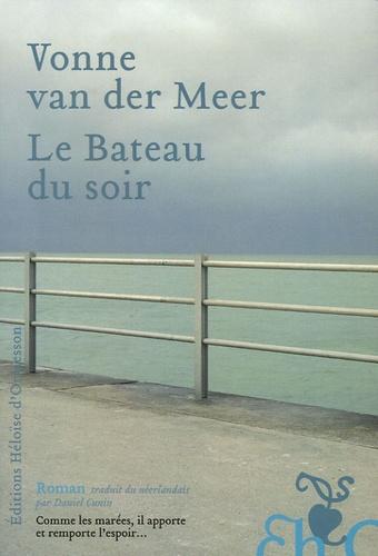 Vonne Van der Meer - Le Bateau du soir.