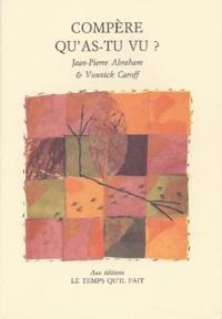 Vonnick Caroff et Jean-Pierre Abraham - .