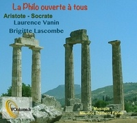 Laurence Vanin et Brigitte Lascombe - Aristote - Socrate. 1 CD audio