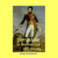Michel Datcharry - Bernadotte. 1 CD audio