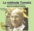 Alfred Tomatis - La méthode Tomatis. 1 CD audio MP3