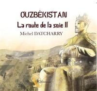 La route de la soie - Tome 2, LOuzbékistan.pdf