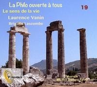 Laurence Vanin et Brigitte Lascombe - Le sens de la vie. 1 CD audio