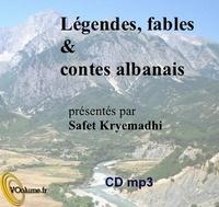 Safet Kryemadhi - Légendes, fables et contes albanais. 1 CD audio MP3