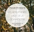 Pascale Etchebarne - Les acouphènes : apport de la sophrologie. 1 CD audio