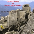 Michel Datcharry - Les Cathares.