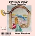 Valérie Bonenfant - Les contes du chaud.