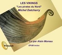 """Michel Datcharry - Les Vikings - """"Les pirates du Nord"""". 1 CD audio"""