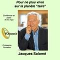 Jacques Salomé - Pour ne plus vivre sur la planète taire. 1 CD audio MP3