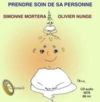 Simonne Mortera et Olivier Nunge - Prendre soin de sa personne. 1 CD audio