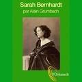 Alain Grumbach - Sarah Bernhardt. 1 CD audio