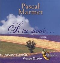 Pascal Marmet - Si tu savais. 1 CD audio