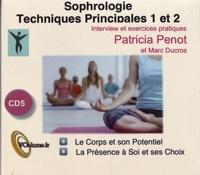 Patricia Penot - Sophrologie - Techniques principales 1 et 2. 1 CD audio