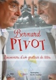 Bernard Pivot - Souvenirs d'un gratteur de tête. 1 DVD