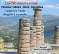 Laurence Vanin et Brigitte Lascombe - Thomas Hobbes - René Descartes. 1 CD audio