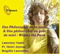 Laurence Vanin et Henri Joyeux - Une philosophie de la santé. 1 CD audio