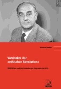"""Vordenker der """"ethischen Revolution"""" - Willi Eichler und das Godesberger Programm der SPD."""