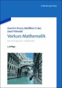 Vorkurs Mathematik - Ein kompakter Leitfaden.