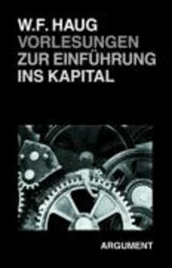 Vorlesungen zur Einführung ins Kapital - Neufassung von 2005.