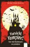 Vorsicht Vampire! - Nur mit Knoblauch zu genießen.