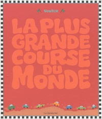 Voutch - La plus grande course du monde.