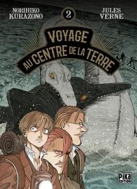Norihiko Kurazono - Voyage au Centre de la Terre T02.