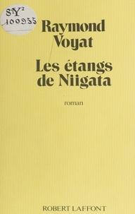 Voyat et  Raymond - Les Étangs de Niigata.