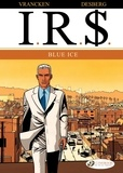 Vrancken/desberg - Irs - tome 2 blue ice - vol02.