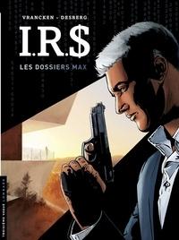 Vrancken et Henri Reculé - I.R.$ - Les Dossiers Max.