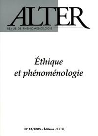 Laurent Perreau et Carlos Lobo - Alter N° 13/2005 : Ethique et phénoménologie.